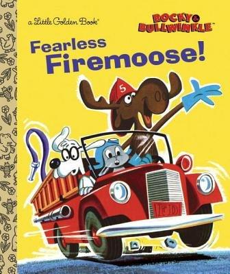 Fearless Firemoose! (Rocky & Bullwinkle)
