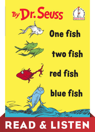 One Fish Two Fish Red Fish Blue Fish: Read & Listen Edition by
