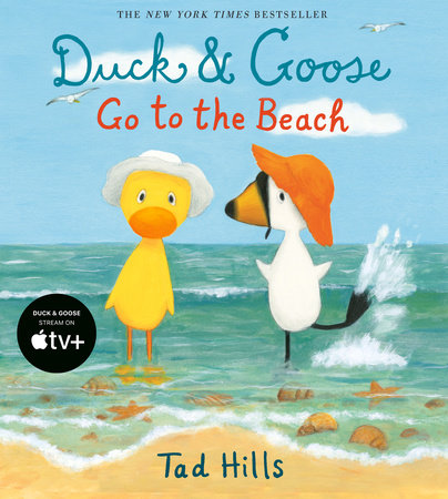 Duck & Goose Go to the Beach by