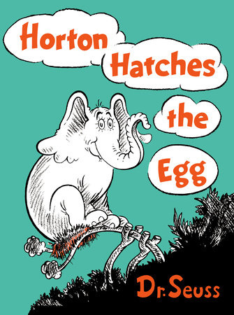 Horton Hatches the Egg by