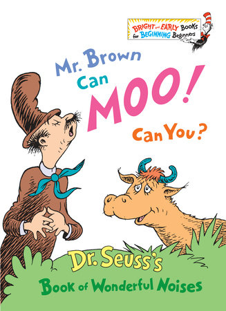 Mr. Brown Can Moo! Can You? by