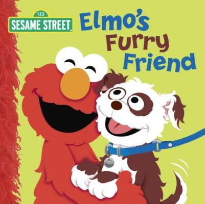 Elmo's Furry Friend (Sesame Street) by Naomi Kleinberg