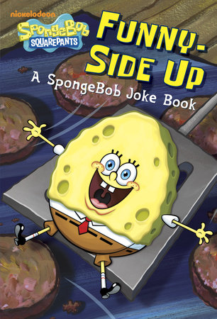 Funny-Side Up (SpongeBob SquarePants) by Random House