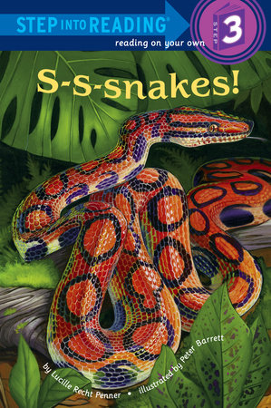 S-S-snakes! by Lucille Recht Penner