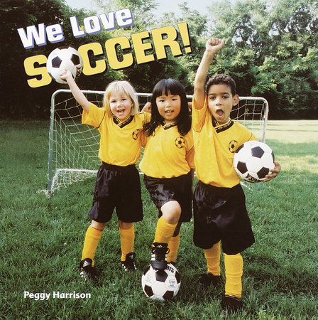 We Love Soccer! by