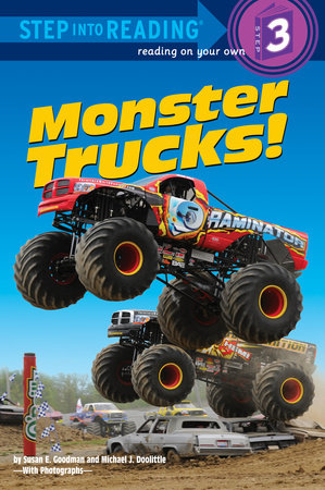Monster Trucks! by Susan E. Goodman