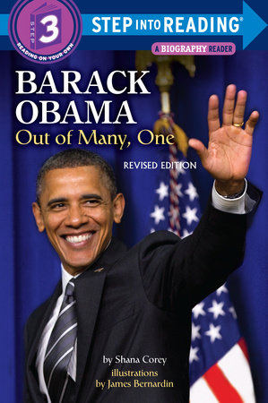 Barack Obama: Out of Many, One by Shana Corey