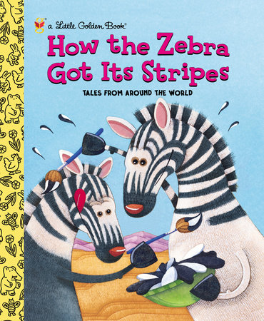 How the Zebra Got Its Stripes by