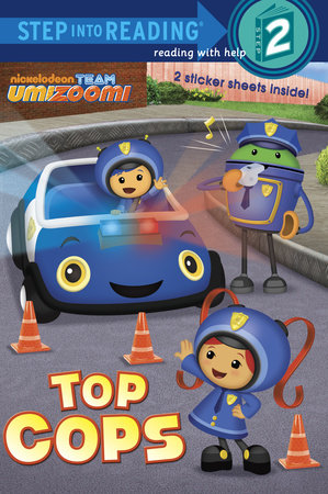 Top Cops (Team Umizoomi) by Random House
