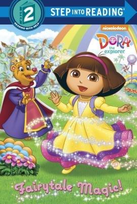 Fairytale Magic (Dora the Explorer) by
