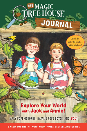 My Magic Tree House Journal by Natalie Pope Boyce and Mary Pope Osborne