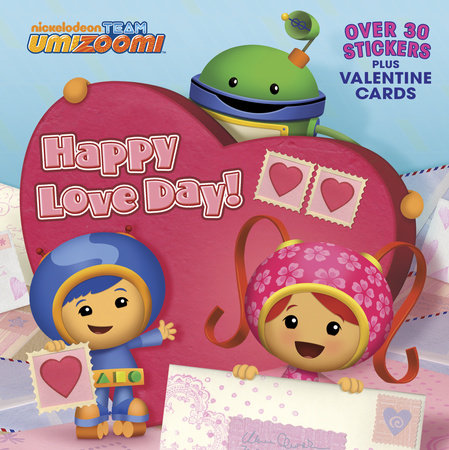 Happy Love Day! (Team Umizoomi) by Random House