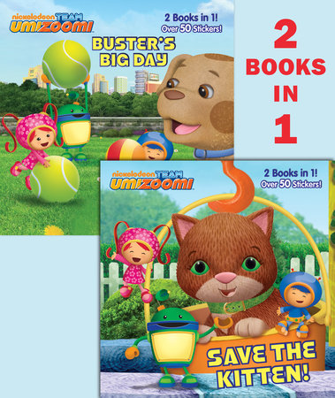 Save the Kitten!/Buster's Big Day (Team Umizoomi) by Random House