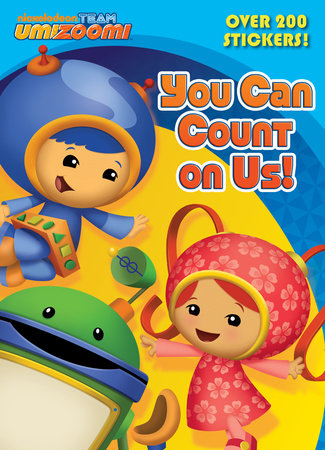 You Can Count on Us! (Team Umizoomi) by