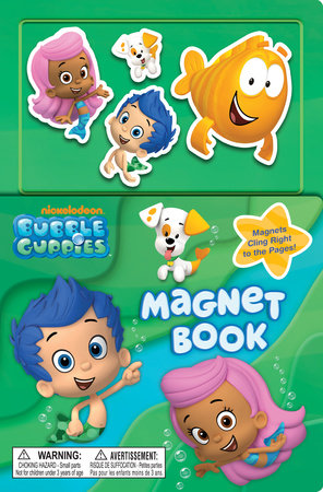 Bubble Guppies Magnet Book (Bubble Guppies) by Golden Books