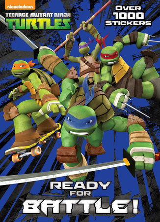 Ready for Battle! (Teenage Mutant Ninja Turtles) by