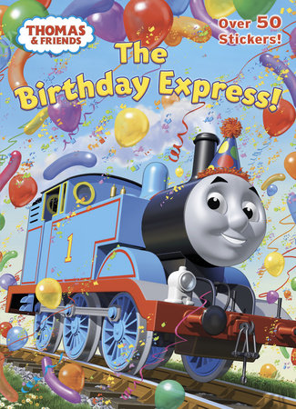The Birthday Express! (Thomas & Friends) by