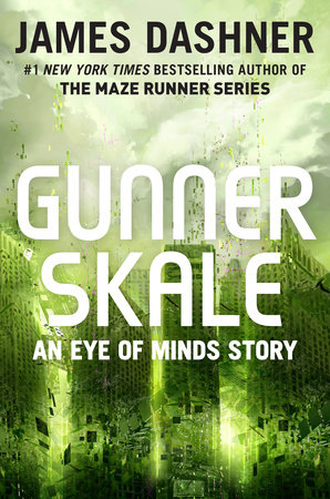 Gunner Skale: An Eye of Minds Story (The Mortality Doctrine)