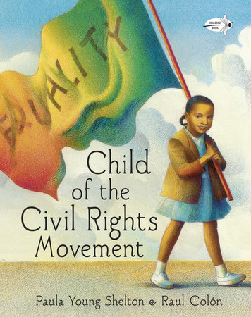 Child of the Civil Rights Movement by