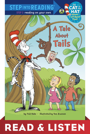 A Tale About Tails (dr. Seuss/cat In The Hat) Read & Listen Edition (ebk)