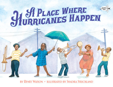 A Place Where Hurricanes Happen by