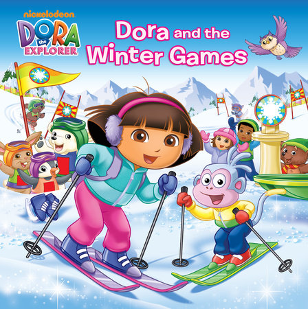 Dora and the Winter Games (Dora the Explorer) by
