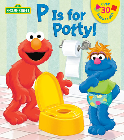P is for Potty! (Sesame Street) by