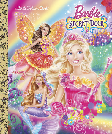 Barbie and the Secret Door (Barbie and the Secret Door) by