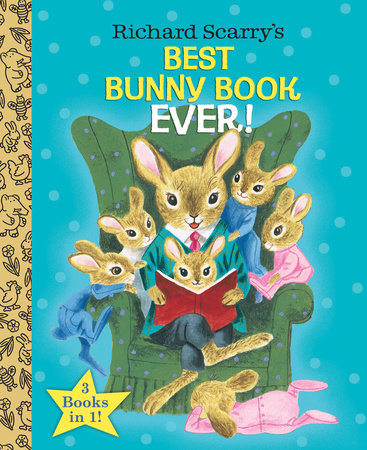 Richard Scarry's Best Bunny Book Ever! by Richard Scarry