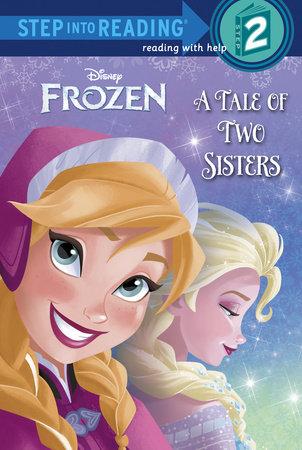 A Tale Of Two Sisters (disney Frozen) (ebk)