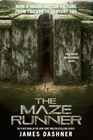 The Maze Runner Movie Tie-In Edition (Maze Runner, Book One) by James Dashner