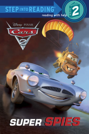 Super Spies (disney/pixar Cars 2) (ebk)