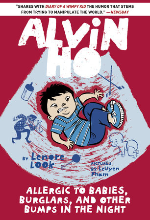 Alvin Ho: Allergic to Babies, Burglars, and Other Bumps in the Night by