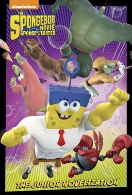 SpongeBob Movie Junior Novelization (SpongeBob SquarePants) by David Lewman