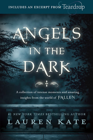 Fallen: Angels in the Dark by Lauren Kate