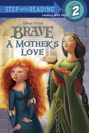A Mother's Love (disney/pixar Brave) (ebk)