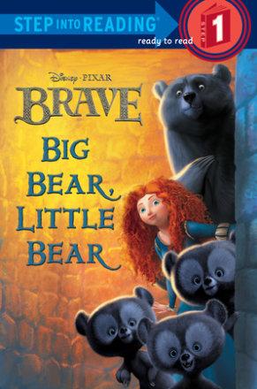 Big Bear, Little Bear (disney/pixar Brave) (ebk)