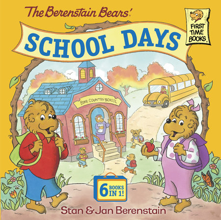 The Berenstain Bears' School Days by Stan Berenstain and Jan Berenstain