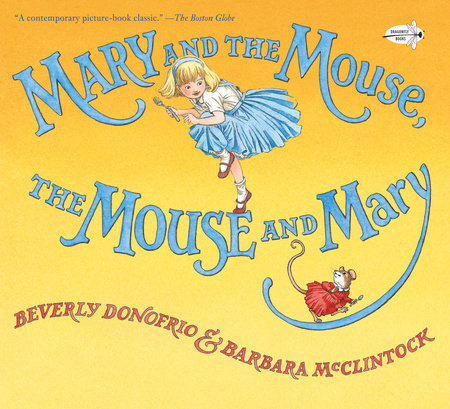 Mary and the Mouse, The Mouse and Mary by