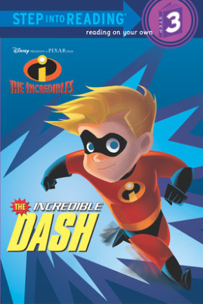 The Incredible Dash (disney/pixar The Incredibles) (ebk)