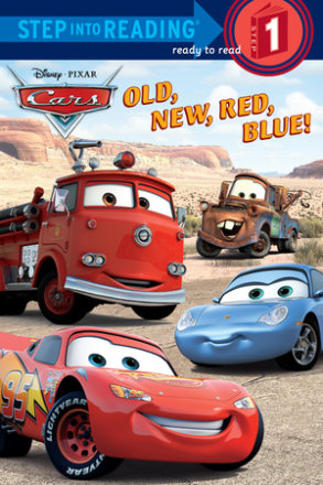 Old, New, Red, Blue! (disney/pixar Cars) (ebk)