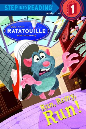 Run, Remy, Run! (disney/pixar Ratatouille) (ebk)