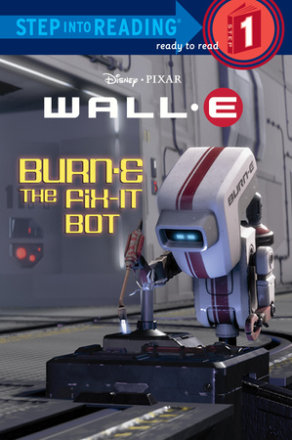 Burn-e The Fix-it Bot (disney/pixar Wall-e) (ebk)