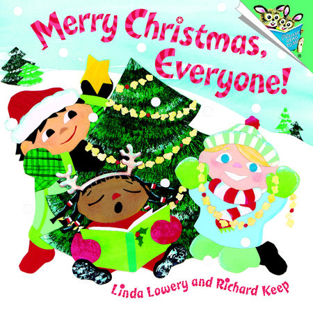 Merry Christmas, Everyone! by Richard Keep and Linda Lowery
