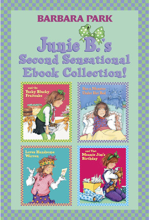 Junie B.'s Second Sensational Ebook Collection! by