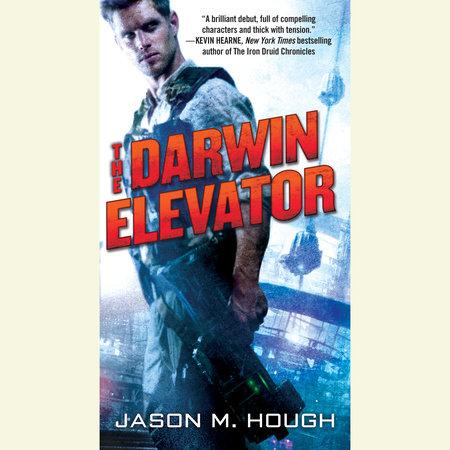 The Darwin Elevator by