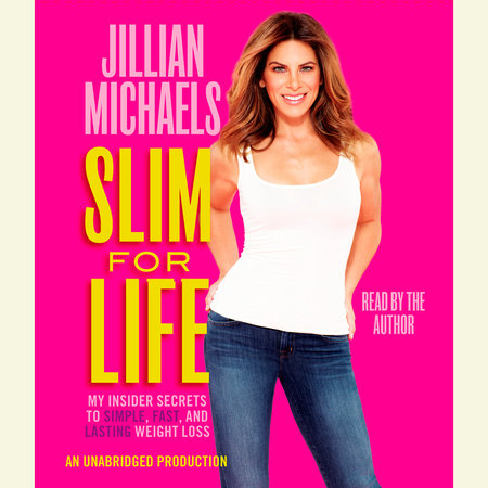 Slim for Life by Jillian Michaels