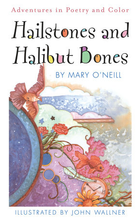 Hailstones and Halibut Bones by