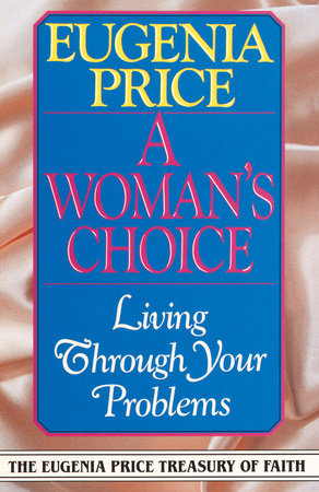 A Woman's Choice by