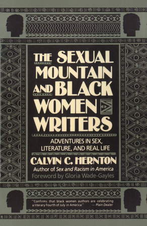 The Sexual Mountain and Black Women Writers by